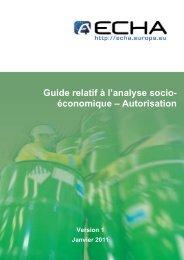 Guide relatif à l'analyse socio- économique ... - ECHA - Europa