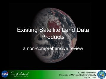 Existing Satellite Land Data Products - NASA