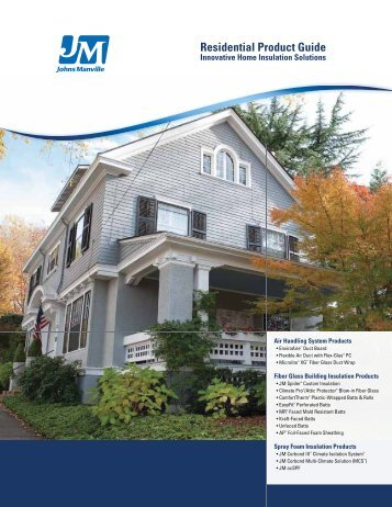Johns Manville Residential Product Guide