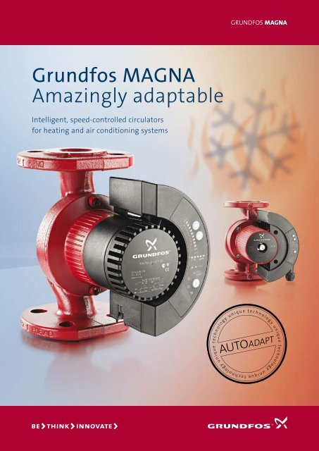 Grundfos MAGNA Amazingly adaptable - Energy-efficient pumps for
