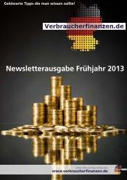 Newsletterausgabe VERBRAUCHERFINANZEN - Frühjahr 2013