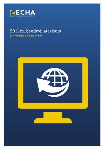 2011 m. bendroji ataskaita - ECHA - Europa