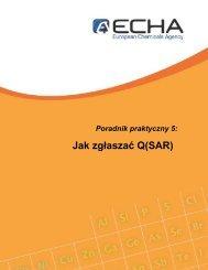 Poradnik praktyczny 5: Jak zgłaszać (Q)SAR - ECHA - Europa