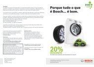 Porque tudo o que é Bosch... é bom.