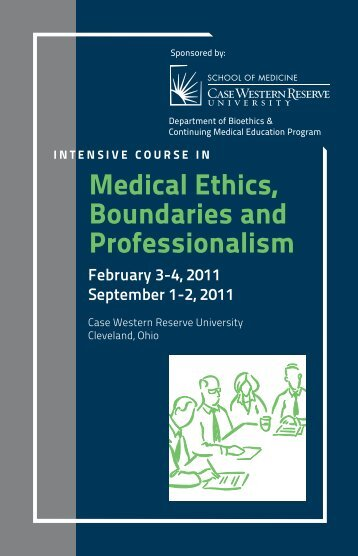 Medical Ethics, Boundaries and Professionalism - Case Western ...