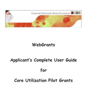 WebGrants Applicant's Complete User Guide for Core Utilization ...