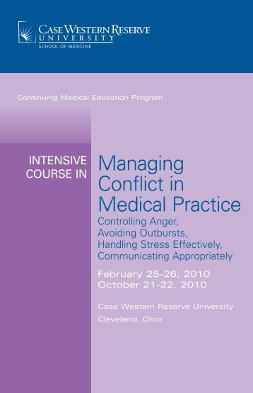 Managing Conflict in Medical Practice - Case Western Reserve ...