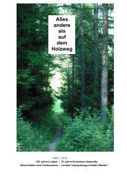 101 Jahre Lindner, 91 Jahre Schweizer Holzwolle