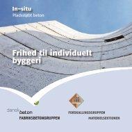 Frihed til individuelt byggeri - Dansk Beton