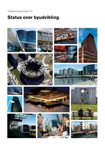 arealudviklingsselskabet I/S: status over byudvikling, 2007