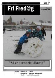 """Så er der sneboldkamp"""" - Friskolen i Viborg"""