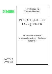 vold, konflikt og gjenger - Norsk institutt for by- og regionforskning
