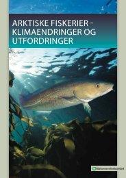 Arktiske fiskerier - Norges Naturvernforbund