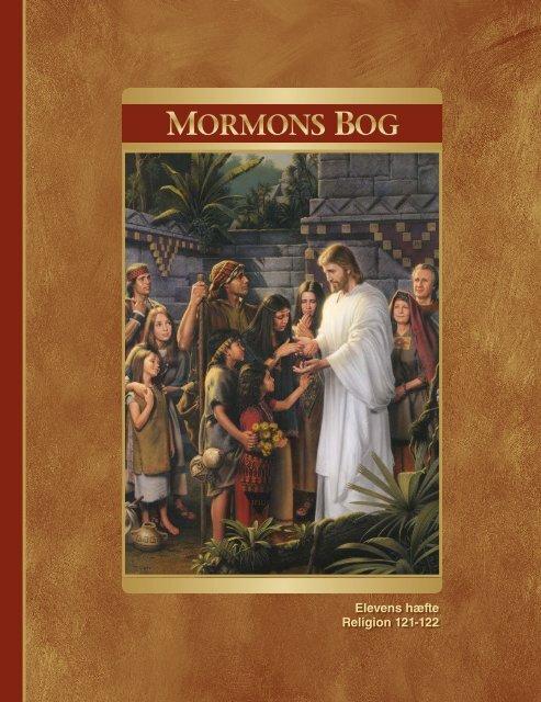 Mormons Bog – Elevens hæfte (Religion 121-122) - The Church of ...