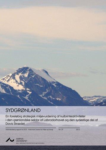 Sydgrønland. En foreløbig strategisk miljøvurdering af ...