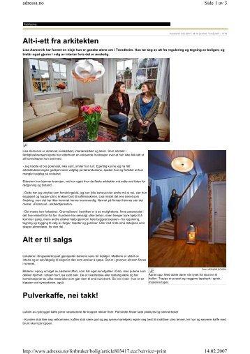 Alt-i-ett fra arkitekten Alt er til salgs Pulverkaffe, nei takk!