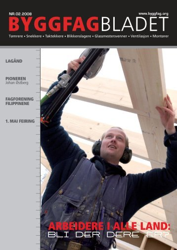 Byggfagbladet 2 2008 - Tømrer og Byggfagforeningen