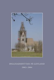 2003–2004 - Byggnadshyttan på Gotland