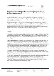 Angående avveckling av tandteknikerprogrammet på Karolinska ...