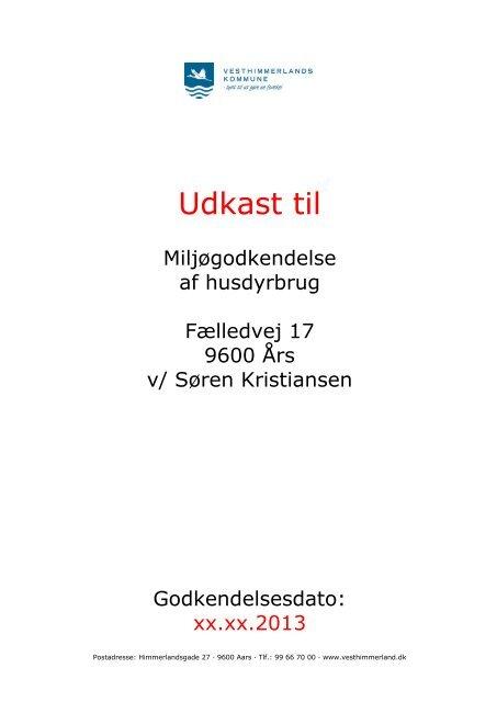 Udkast til miljøgodkendelse af husdyrbrug - Vesthimmerlands ...