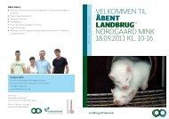 Velkommen til 18.09.2011 kl. 10-16 nordgaard mink - Åbent Landbrug