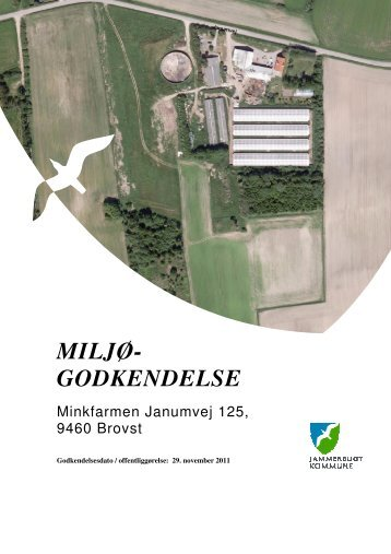 Miljøgodkendelse af minkfarmen Janumvej 25, 9460 Brovst