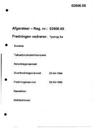 Reg. nr.: 02606.00 Fredningen vedrører - Naturstyrelsen