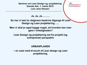 DANSKE ARK - Lars Jess Hansen - Lean Construction