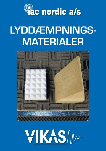 Lyddæmpnings materiaLer - VIKAS, Vibrationsdæmpere