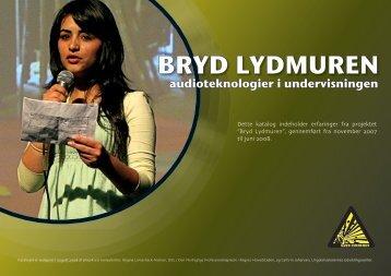 """""""Bryd Lydmuren"""" kan nu downloades som et katalog!"""