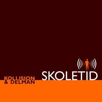 KOLLISION SKOLETID & DELMAN