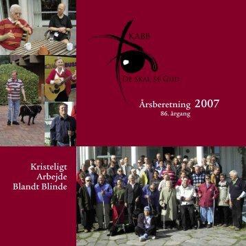 Kristeligt Arbejde Blandt Blinde Årsberetning 2007