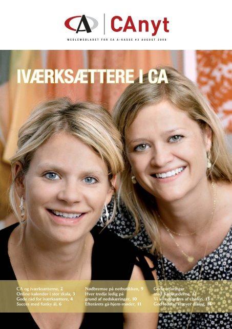 CA OG IVÆRKSÆTTERNE - CA a-kasse
