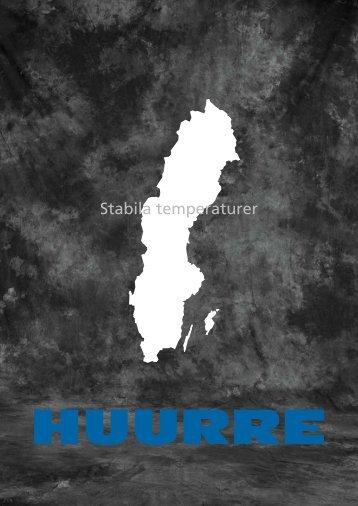 Stabila temperaturer - Huurre