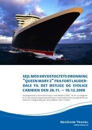 """sejl med krydstogtets dronning """"queen mary 2"""" fra fort ... - SeaDane"""