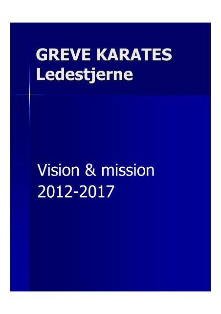 Vision & mission 2012-2017 - Greve Karate