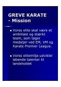Vision & mission 2012-2017 - Greve Karate - Page 4