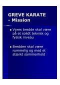 Vision & mission 2012-2017 - Greve Karate - Page 5