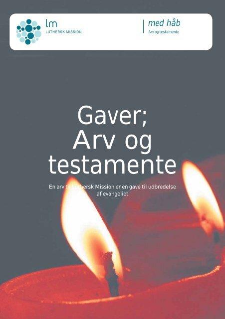 Arv og testamente - Luthersk Mission
