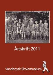Årsskrift 2011 - Sønderjysk Skolemuseum