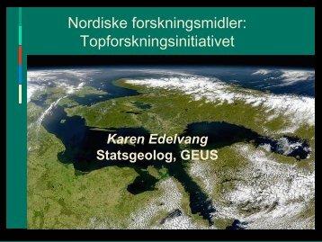 14:25 Nordiske forskningsmidler ved Statsgeolog og medlem af ...