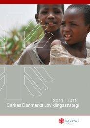 udviklingsstrategi 2011 - 2015 - Caritas Danmark