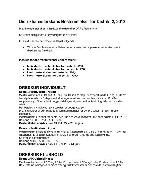 Distriktsmesterskabs Bestemmelser for Distrikt 2, 2012 DRESSUR ...