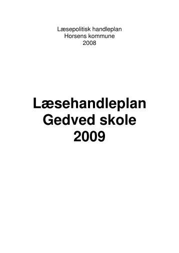 Læsehandleplan Gedved skole 2009 - Skoleporten Gedved Skole
