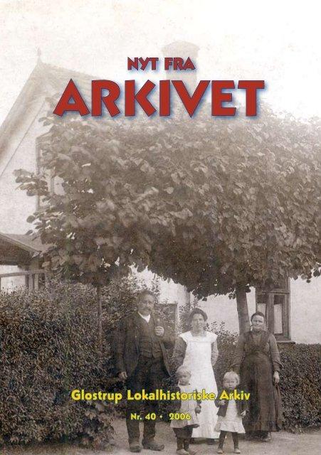 Nyt Fra Arkivet nr. 40 - Glostrup Bibliotek