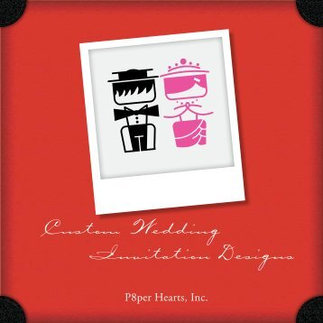 Invitation Designs Custom Wedding - P8perHearts | Custom Invites