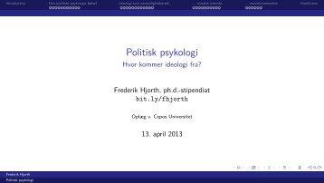 Politisk psykologi - Hvor kommer ideologi fra? - Drive