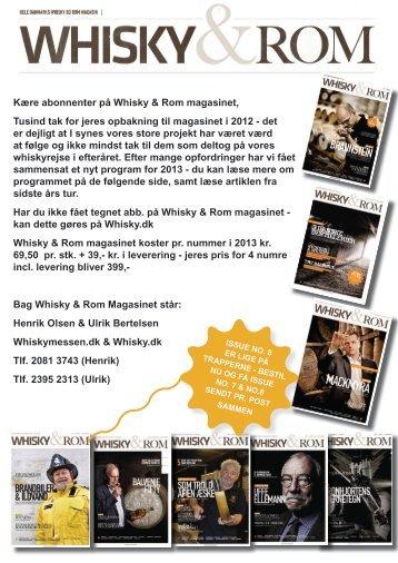 Kære abonnenter på Whisky & Rom magasinet, Tusind ... - Whisky.dk