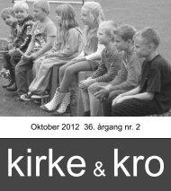 Kirke & Kro - årgang 36. nr.2. oktober 2012 - Nødebo Kro