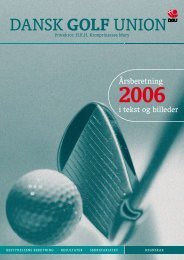 Årsberetning 2006 - Dansk Golf Union